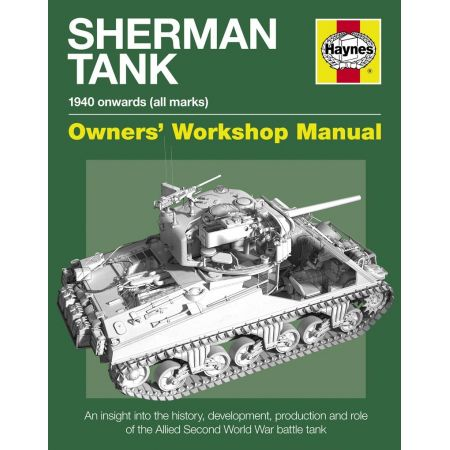 Sherman Tank Manual Revue technique Haynes Anglais