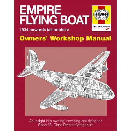 EMPIRE FLYING BOAT MANUAL Revue technique Haynes Anglais