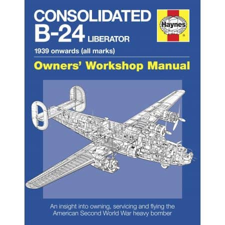 CONSOLIDATED B-24 LIBERATOR MANUAL Revue technique Haynes Anglais