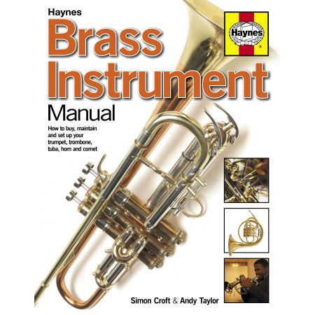 BRASS INSTRUMENT MANUAL Revue technique Haynes Anglais