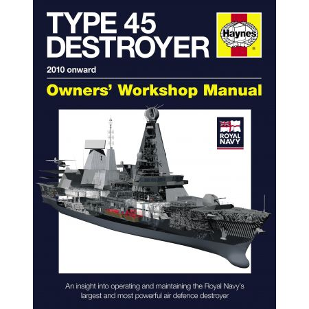 Royal Navy Type 45 Destroyer Manual Revue technique Haynes Anglais