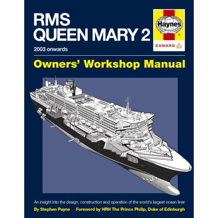 RMS QUEEN MARY 2 MANUAL Revue technique Haynes Anglais