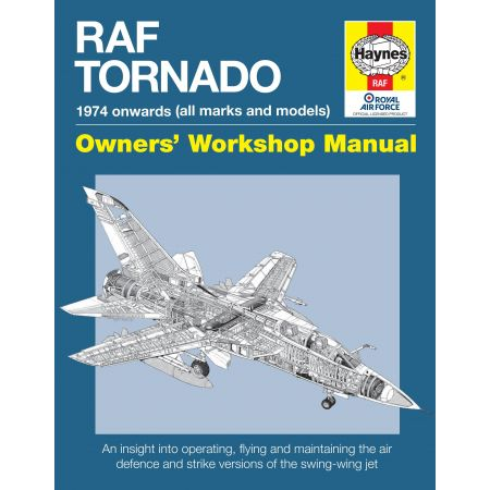 RAF Tornado Manual Revue technique Haynes Anglais