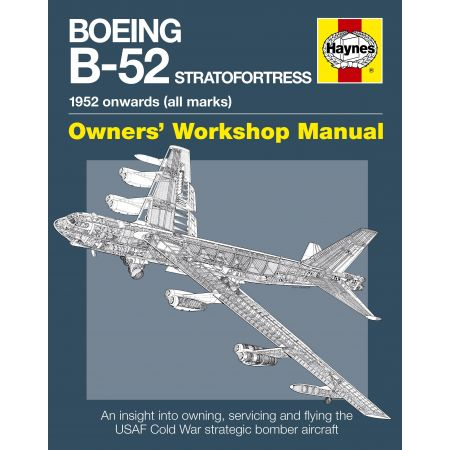 BOEING B-52 STRATOFORTRESS MANUAL Revue technique Haynes Anglais