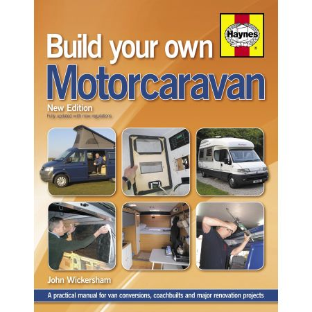 Build Your Own Motorcaravan 2nd Edition Revue technique Haynes Anglais