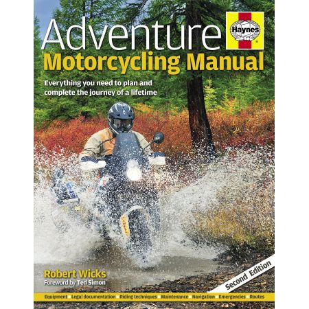 Adventure Motorcycling Manual 2nd Edn Revue technique Haynes Anglais