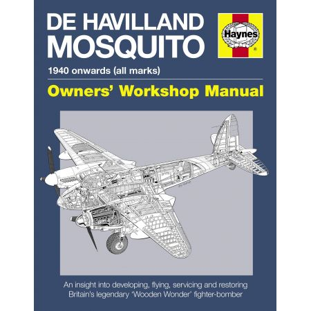 De Havilland Mosquito Manual Revue technique Haynes Anglais