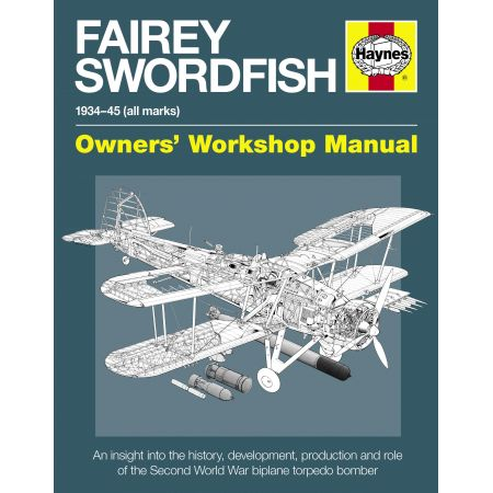 Fairey Swordfish Manual Revue technique Haynes Anglais