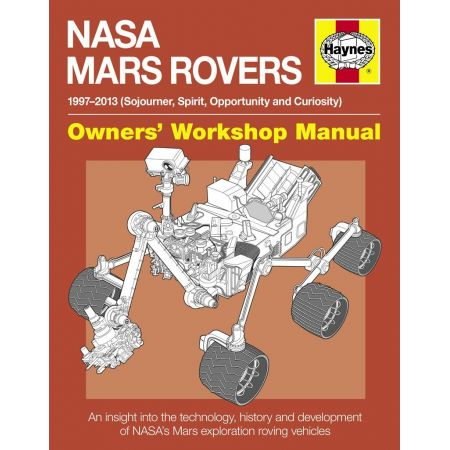 NASA Mars Rovers Manual Revue technique Haynes Anglais