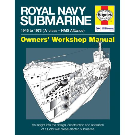 Royal Navy Submarine Revue technique Haynes Anglais
