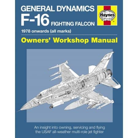 General Dynamics F-16 Fighting Falcon Manual Revue technique Haynes Anglais