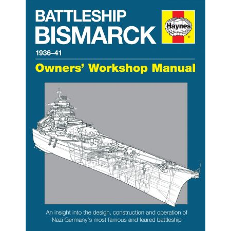 Battleship Bismarck Manual Revue technique Haynes Anglais