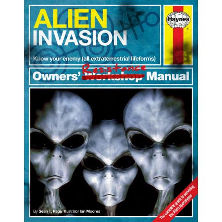 Alien Invasion Survival Manual Revue technique Haynes Anglais