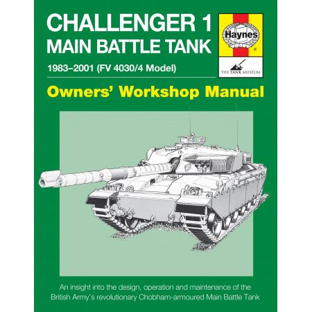 Challenger 1 Main Battle Tank Revue technique Haynes Anglais
