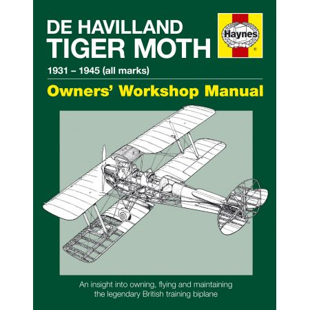 De Havilland Tiger Moth Manual Paperback Revue technique Haynes Anglais