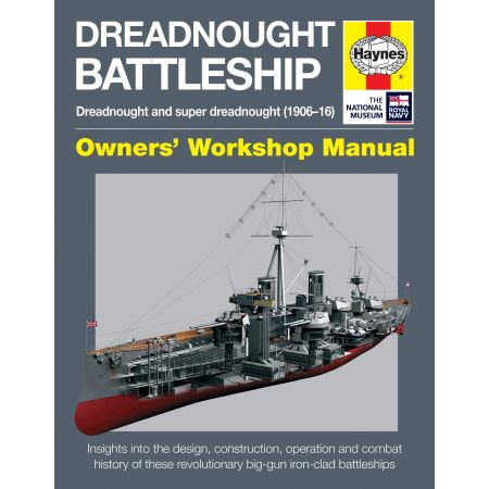 Dreadnought Battleship Manual Revue technique Haynes Anglais