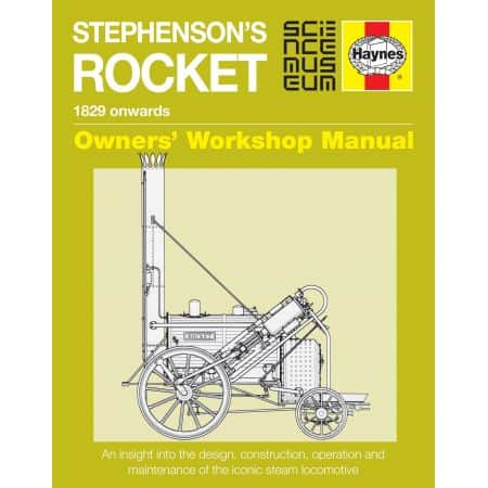 Stephenson's Rocket Manual Revue technique Haynes Anglais