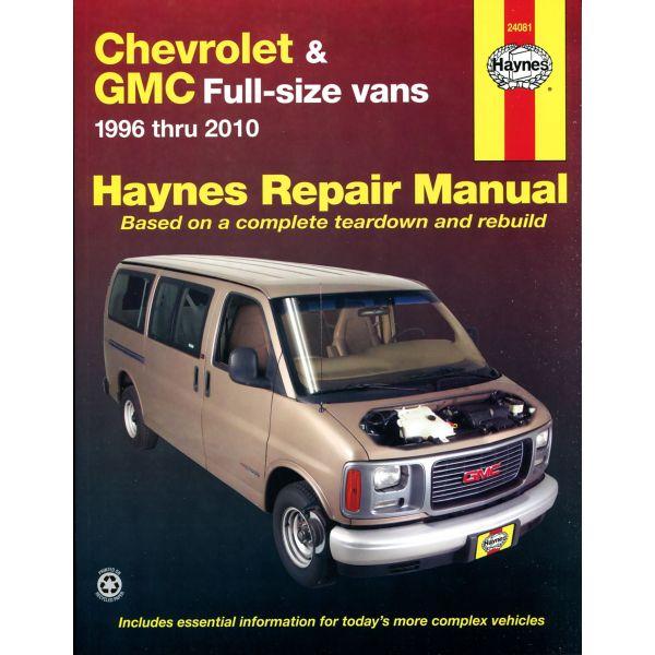 chevrolet express gmc savana full size vans 1996 2010 rth024081 revue technique haynes anglais. Black Bedroom Furniture Sets. Home Design Ideas