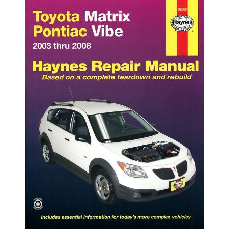 Matrix 03-11 Vibe 03-10 Revue Technique Haynes TOYOTA PONTIAC Anglais