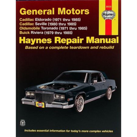 Eldorado 71-85 -Seville 80-85 - Toronado 71-85 Revue technique Haynes GM Anglais