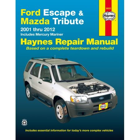 Escape - Tribute 01-12 - Mariner 05-11 Revue technique Haynes FORD MAZDA MERCURY Anglais