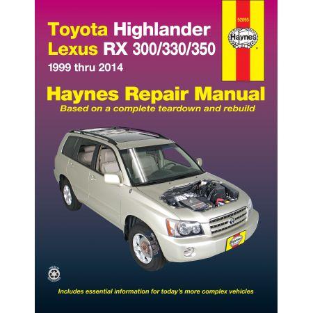 Highlander 01-14 RX 3xx 99-14 Revue Technique Haynes TOYOTA LEXUS Anglais