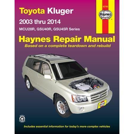 Kluger Petrol 03-14 Revue technique Haynes TOYOTA Australian