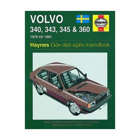 Volvo 340 343 345 360 76-91 Swedish Revue technique Haynes