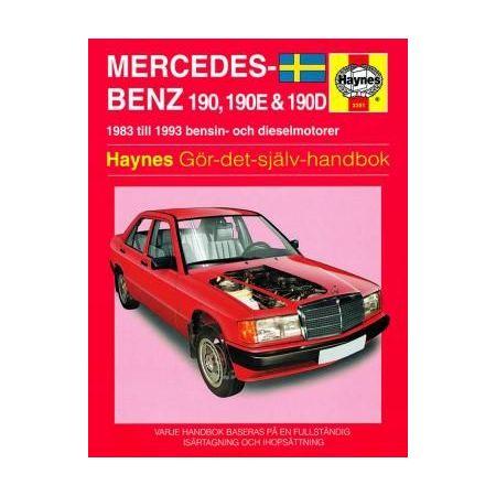 Mercedes-Benz 190 190E 190D 83-93 Swedish Revue technique Haynes