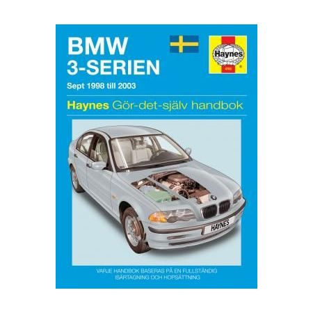 BMW 3-Serien bensin 98-06 Swedish Revue technique Haynes