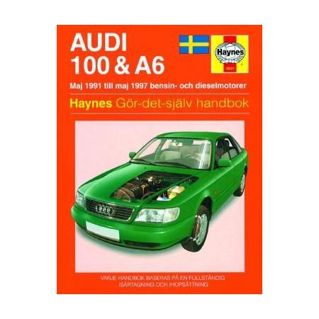 Audi 100 A6 Maj 91-Maj 97 Swedish Revue technique Haynes