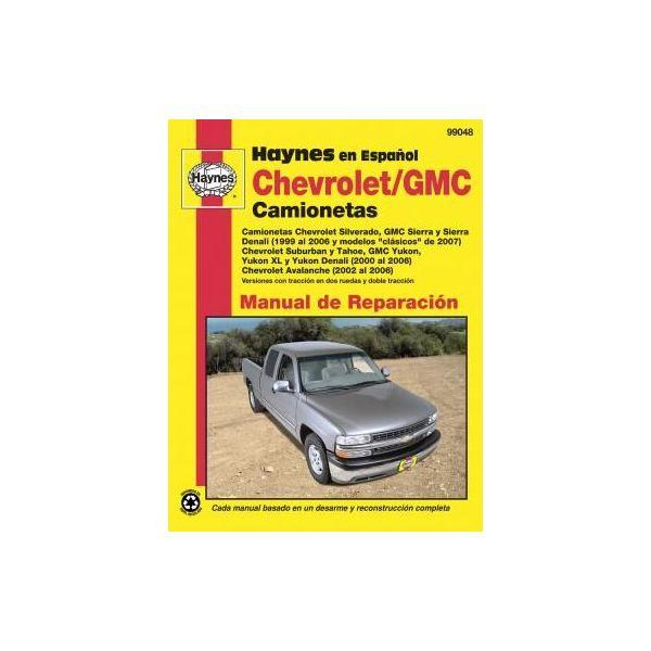 Full-size Pick-ups 99-06 Revue technique Haynes CHEVROLET GMC Espagnol