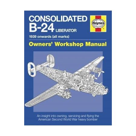 Consolidated B-24 Liberator Manual paperback Revue technique Haynes Anglais