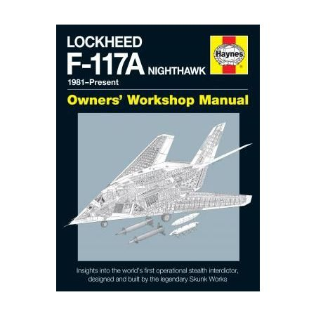 Lockheed F-117A Nighthawk Manual Revue technique Haynes Anglais
