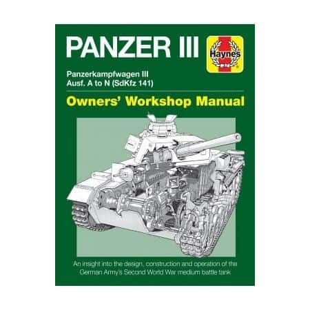 Panzer III Tank Manual Revue technique Haynes Anglais