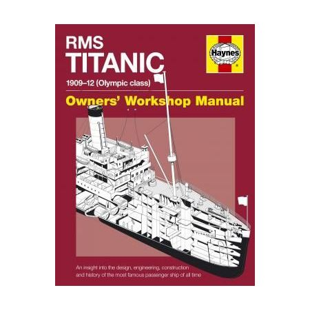 RMS Titanic Manual paperback Revue technique Haynes Anglais