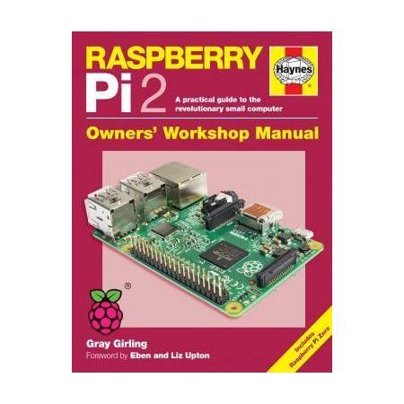 Raspberry Pi 2 Manual Revue technique Haynes Anglais