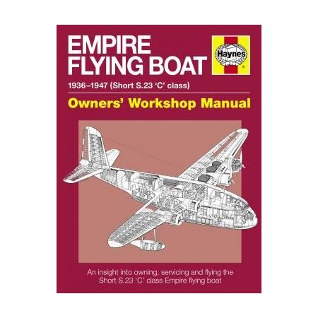 Empire Flying Boat Manual paperback Revue technique Haynes Anglais