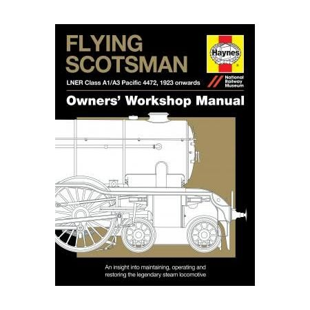 Flying Scotsman Manual Revue technique Haynes Anglais