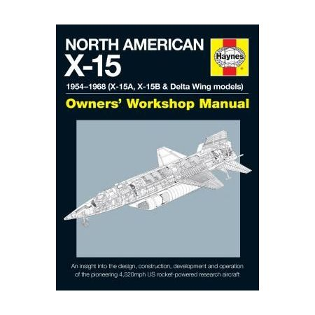 North American X-15 Manual Revue technique Haynes Anglais