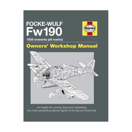 Focke Wulf Fw190 Manual Revue technique Haynes Anglais