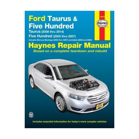 Ford Taurus 08-14 Five Hundred 05-07 and Mercury Montego 05-07 Sable 08-09 Repair Manual Does not include info
