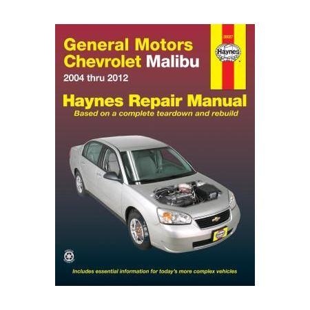 Chevrolet Malibu Repair Manual covering 04 thru 12 Does not include 04 and 05 Chevrolet Classic models or info
