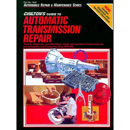 Automatic Transmission Repair 74-80 Revue technique Haynes Chilton Anglais