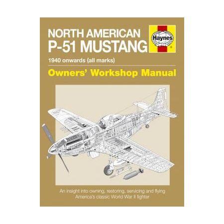 P-51 Mustang Revue technique Haynes Anglais