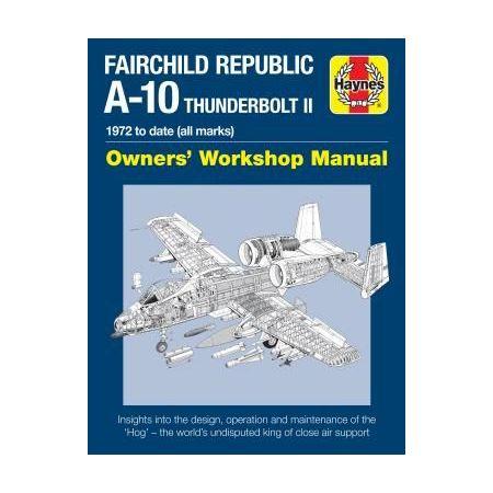 Fairchild A-10 Revue technique Haynes Anglais