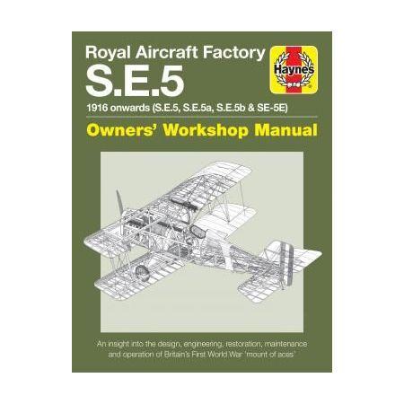 Royal Aircraft Factory S.E.5 Revue technique Haynes Anglais