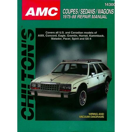 Coupes Sedans Wagons 75-88 Revue technique Haynes Chilton AMC Anglais