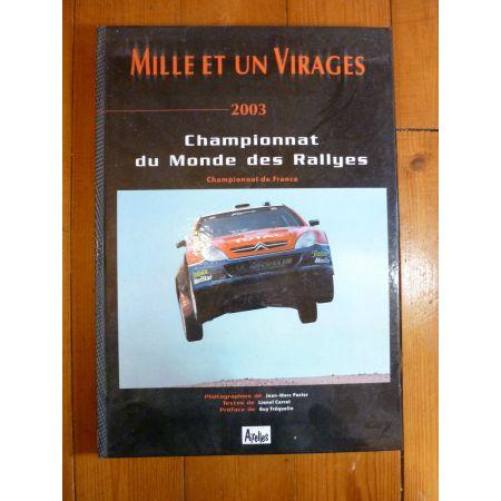 1001 virages 2003 Livre