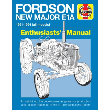 Fordson New Major E1A Revue technique Haynes Anglais